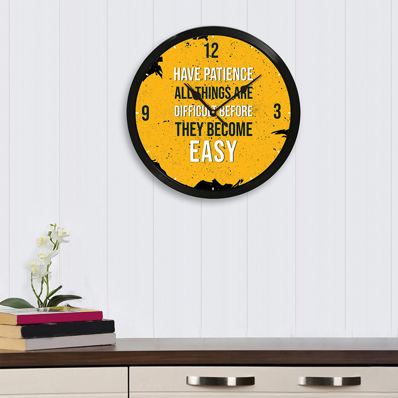 Have Patience Round Wall Clock
